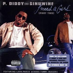 P. Diddy - I Need a Girl (Part Two) ft. Ginuwine, Loon, Mario Winans, Tammy Ruggeri